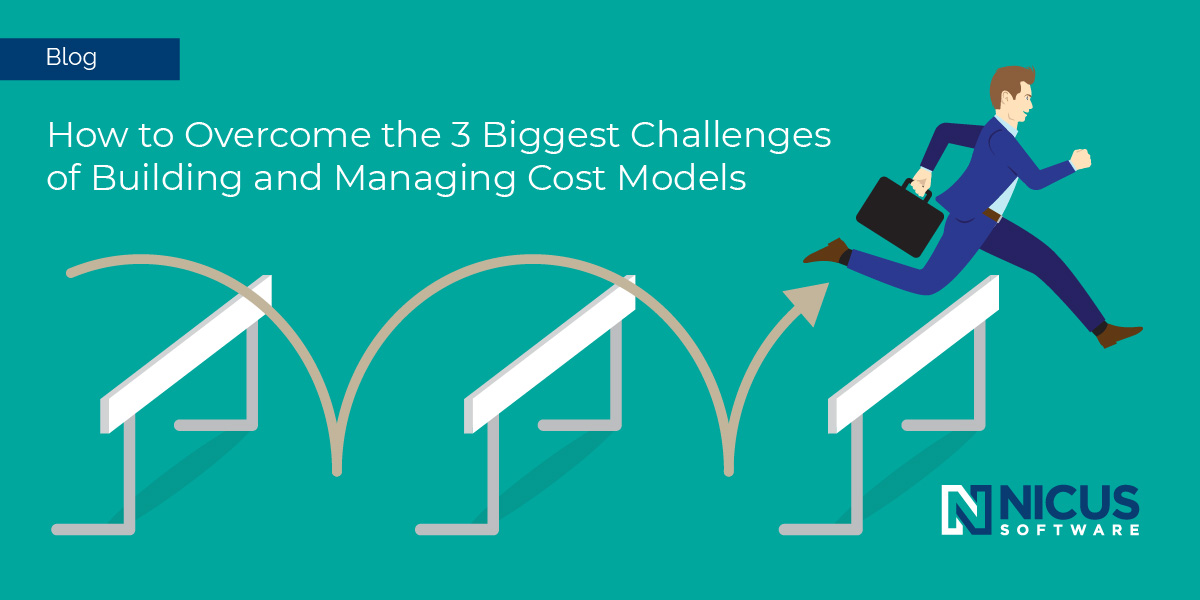 Blog Header - How to Overcome the 3 Biggest Challenges of Building and Managing Cost Models