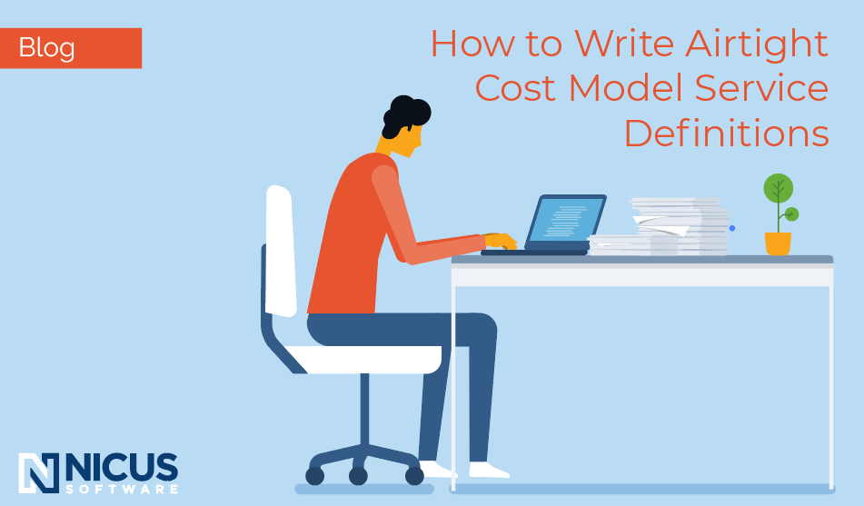 How to Write Airtight Service Definitions for Your Cost Model